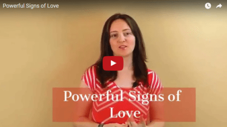 Powerful signs of love